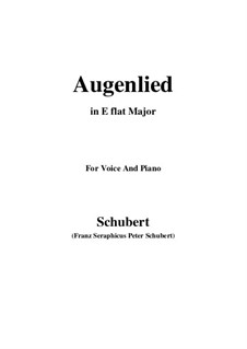Augenlied (Song of the Eyes), D.297: E flat Major by Franz Schubert