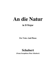 An die Natur (To Nature), D.372: D Major by Franz Schubert