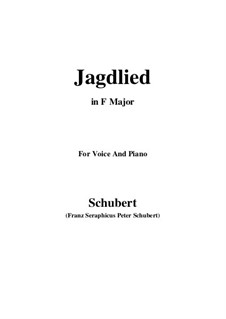 Jagdlied (Hunting Song), D.521: F Major by Franz Schubert