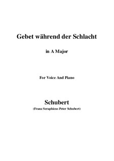 Gebet während der Schlacht (Prayer During Battle), D.171: For voice and piano (A Major) by Franz Schubert