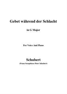Gebet während der Schlacht (Prayer During Battle), D.171: For voice and piano (G Major) by Franz Schubert