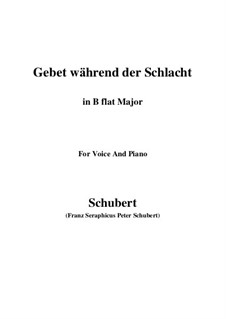 Gebet während der Schlacht (Prayer During Battle), D.171: For voice and piano (B flat Major) by Franz Schubert