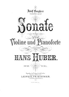 Sonata for Violin and Piano in E Major, Op.112: Score for two performers by Hans Huber