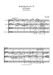 String Quartet No.35 in E major (A New Day): String Quartet No.35 in E major (A New Day) by Jordan Grigg