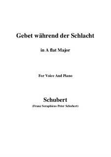 Gebet während der Schlacht (Prayer During Battle), D.171: For voice and piano (A flat Major) by Franz Schubert