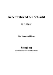 Gebet während der Schlacht (Prayer During Battle), D.171: For voice and piano (F Major) by Franz Schubert