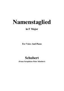 Namentagslied (Name-Day Song), D.695: F Major by Franz Schubert