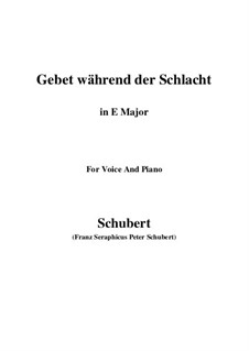 Gebet während der Schlacht (Prayer During Battle), D.171: For voice and piano (E Major) by Franz Schubert