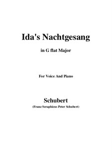 Idens Nachtgesang (Ida's Song to the Night), D.227: G flat Major by Franz Schubert