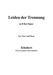 Leiden der Trennung (The Sorrow of Separation), D.509: B flat Major by Franz Schubert