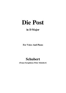 No.13 Die Post (The Post): For voice and piano (D Major) by Franz Schubert