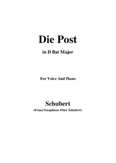 No.13 Die Post (The Post): For voice and piano (D flat Major) by Franz Schubert