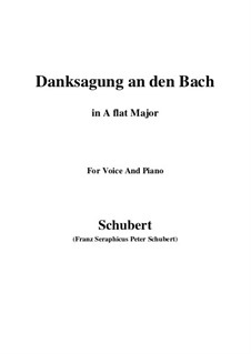 No.4 Danksagung an den Bach (A Song of Thanks to the Brook): For voice and piano (A flat Major) by Franz Schubert