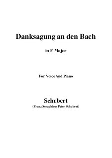 No.4 Danksagung an den Bach (A Song of Thanks to the Brook): For voice and piano (F Major) by Franz Schubert