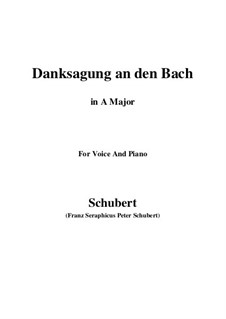 No.4 Danksagung an den Bach (A Song of Thanks to the Brook): For voice and piano (A Major) by Franz Schubert