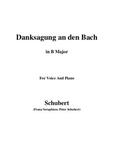 No.4 Danksagung an den Bach (A Song of Thanks to the Brook): For voice and piano (B Major) by Franz Schubert
