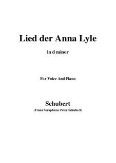 Lied der Anne Lyle (Annot Lyle's Song), D.830 Op.85 No.1: D minor by Franz Schubert