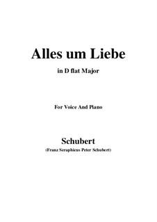 Alles um Liebe (All for Love), D.241: D flat Major by Franz Schubert