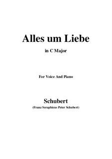 Alles um Liebe (All for Love), D.241: C Major by Franz Schubert