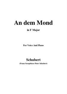 An den Mond (To the Moon), D.468: F Major by Franz Schubert