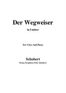 No.20 Der Wegweiser (The Signpost): For voice and piano (f minor) by Franz Schubert