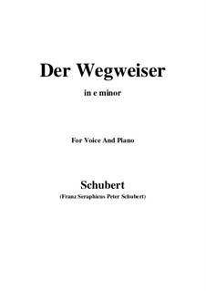 No.20 Der Wegweiser (The Signpost): For voice and piano (e minor) by Franz Schubert