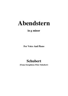 Abendstern (The Evening Star), D.806: For voice and piano (g minor) by Franz Schubert