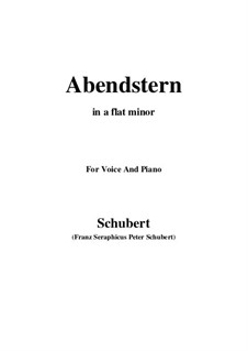 Abendstern (The Evening Star), D.806: For voice and piano (a flat minor) by Franz Schubert