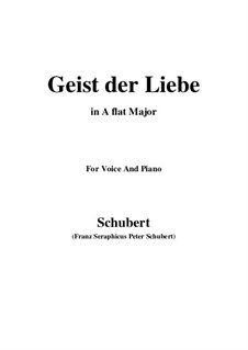 Geist der Liebe (Spirit of Love), D.233 Op.118 No.1: A flat Major by Franz Schubert