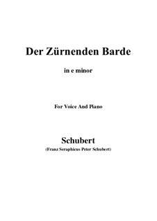 Der zürnende Barde (The Indignant Bard), D.785: E minor by Franz Schubert