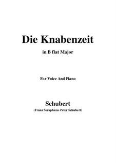 Die Knabenzeit (Boyhood), D.400: B flat Major by Franz Schubert