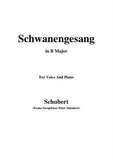 Schwanengesang (Swan Song) for Voice and Piano, D.744 Op.23 No.3: B Major by Franz Schubert