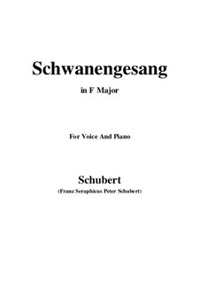 Schwanengesang (Swan Song) for Voice and Piano, D.744 Op.23 No.3: F Major by Franz Schubert