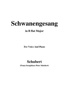 Schwanengesang (Swan Song) for Voice and Piano, D.744 Op.23 No.3: B flat Major by Franz Schubert