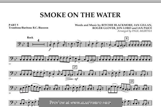 Smoke on the Water (Deep Purple): Pt.5 - Trombone/Bar. B.C./Bsn. part by Ian Gillan, Ian Paice, Jon Lord, Ritchie Blackmore, Roger Glover