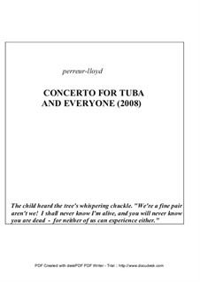 Concerto for Tuba and Everyone, Op.8: Concerto for Tuba and Everyone by Keith Perreur-Lloyd
