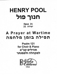 A Prayer at Wartime, Op.21: A Prayer at Wartime by Henry Pool