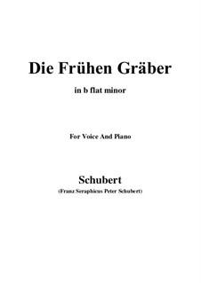 Die frühen Gräber (The Early Graves), D.290: B flat minor by Franz Schubert