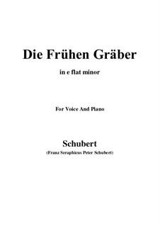 Die frühen Gräber (The Early Graves), D.290: E flat minor by Franz Schubert