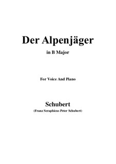 Der Alpenjäger (The Alpine Hunter), D.588 Op.37 No.2: B Major by Franz Schubert