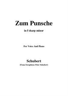 Zum Punsche (In Praise of Punch), D.492: F sharp minor by Franz Schubert