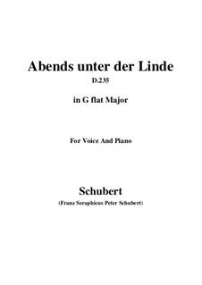 Abends unter der Linde (Evening Beneath the Linden Tree), D.235: G flat Major by Franz Schubert