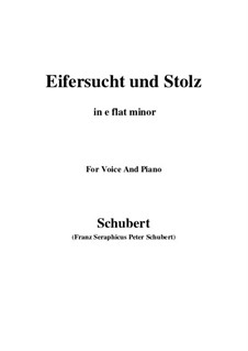 No.15 Eifersucht und Stolz (Jealousy and Pride): For voice and piano (e flat minor) by Franz Schubert