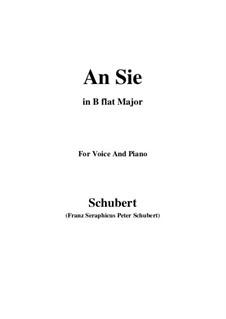 An Sie (To Her), D.288: B flat Major by Franz Schubert