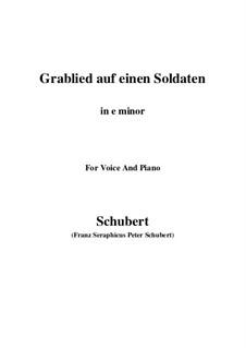 Grablied auf einen Soldaten (Dirge for a Soldier), D.454: E minor by Franz Schubert