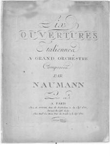 Six ouvertures italiennes: Six ouvertures italiennes by Johann Gottlieb Naumann