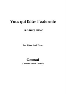 Faust: Vous qui faites l'endormie (c sharp minor) by Charles Gounod