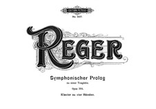 Symphonic Prologue to Tragedy, Op.108: For piano four hands by Max Reger