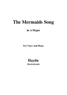 The Mermaids Song: A Major by Joseph Haydn