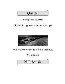 King Wenceslas Swings: For easy sax quartet by Thomas Helmore